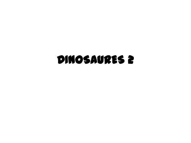 DINOSAURES 2