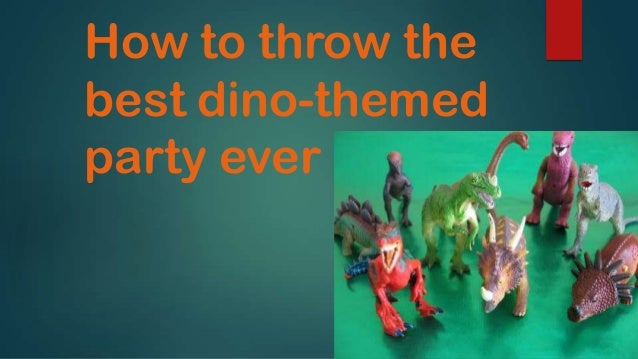 How to throw the best dino-themed party ever
