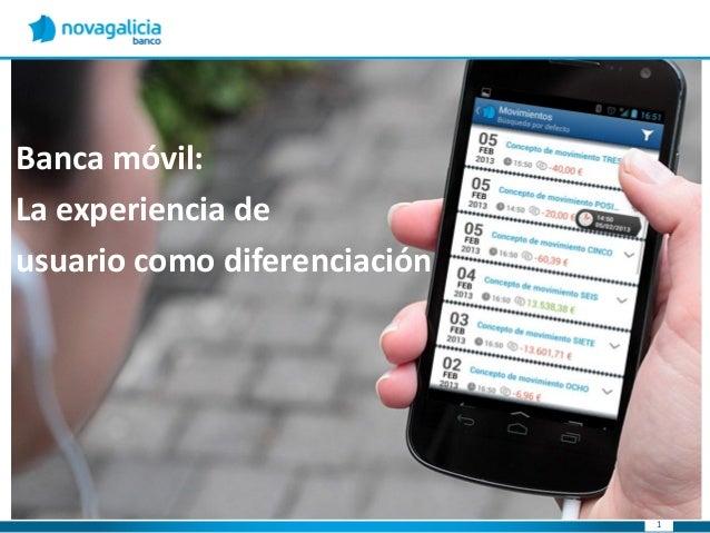 Banca móvil: Experiencia de usuario como diferenciación