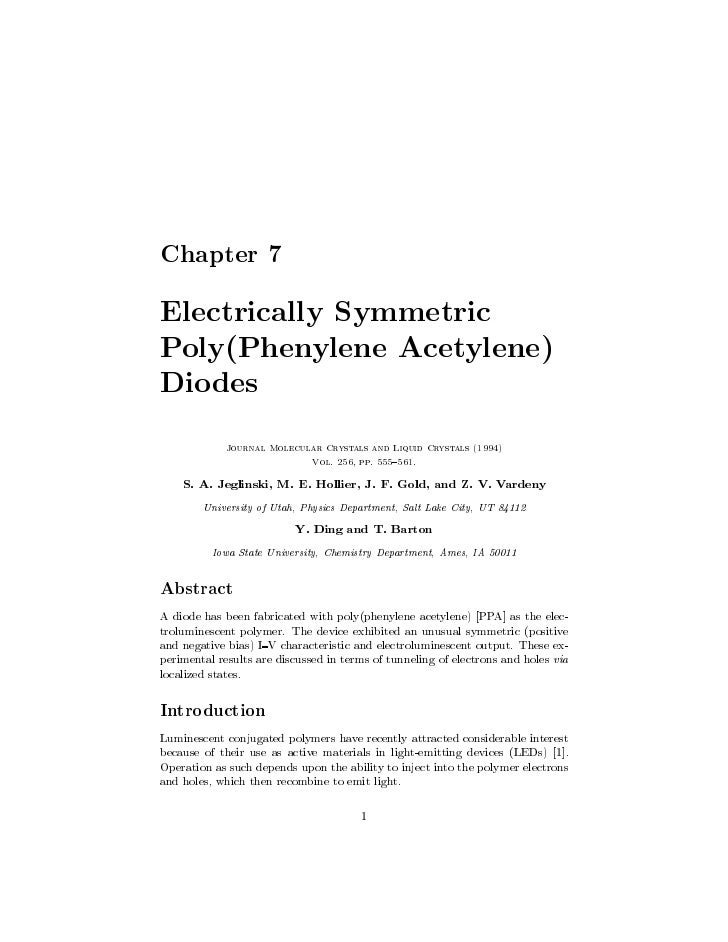 Chapter 7  Electrically Symmetric Poly(Phenylene Acetylene) Diodes              Journal Molecular Crystals and Liquid Crys...