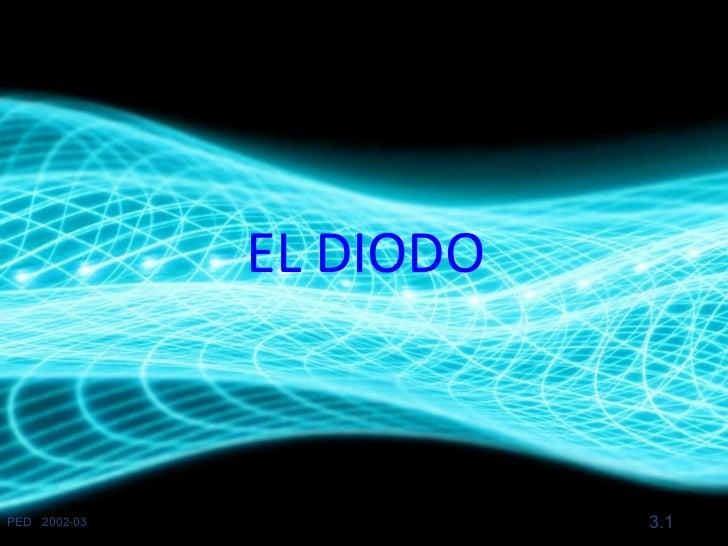 EL DIODOPED 2002-03              3.1