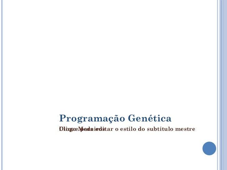 Programação Genética Diogo Medeiros