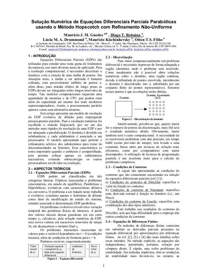 Solução Numérica de Equações Diferenciais Parciais Parabólicas usando o Método Hopscotch com Refinamento Não-Uniforme Maur...