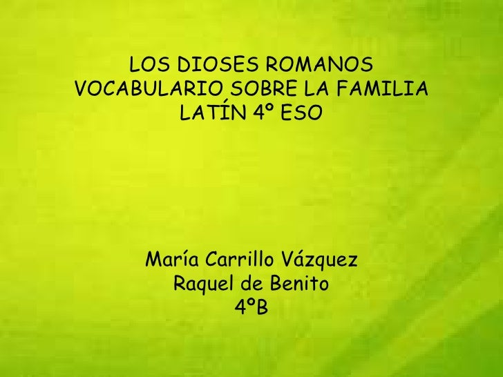 Dioses romanos y vocabulario sobre la familia.