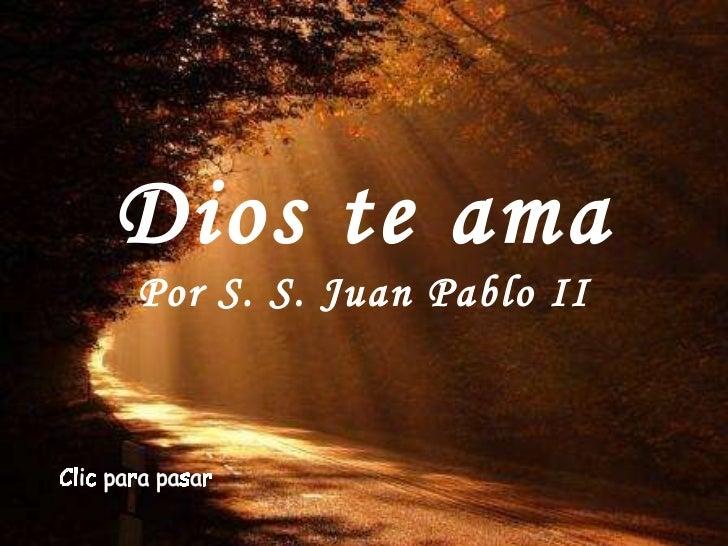 Dios te ama   juan pablo ii