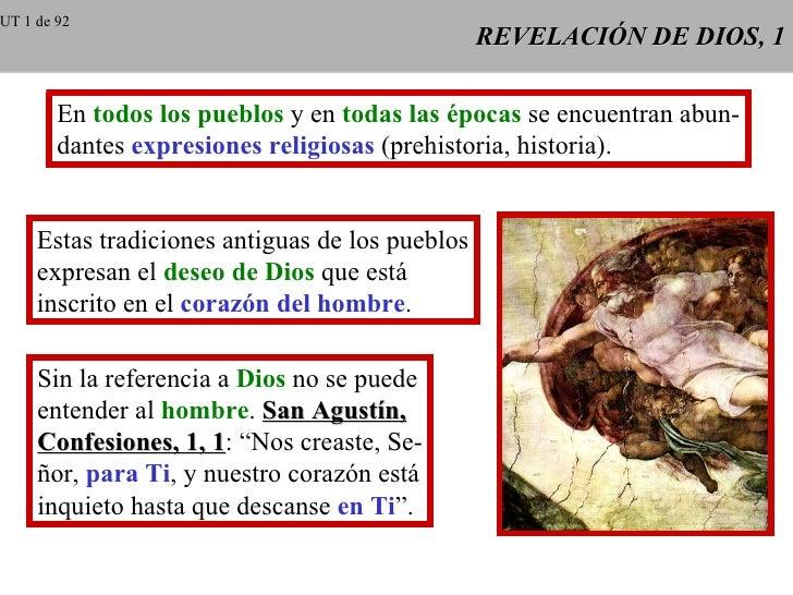 REVELACIÓN DE DIOS, 1 En  todos los pueblos  y en  todas las épocas  se encuentran abun- dantes  expresiones religiosas  (...