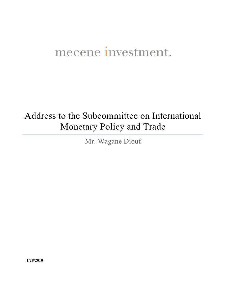 Address to the Subcommittee on International  Monetary Policy and Trade