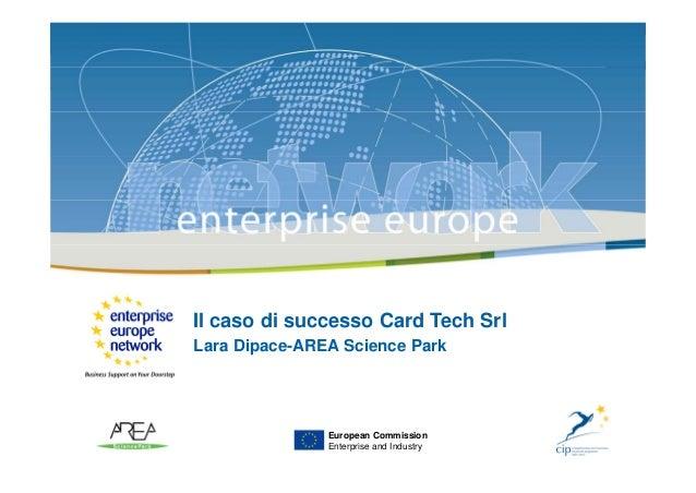 Il caso di successo Card Tech Srl - by Lara Dipace