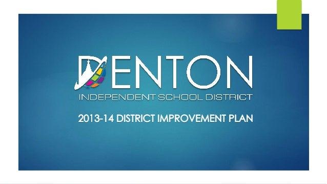 District Improvement Plan Presentation to the School Board 052714