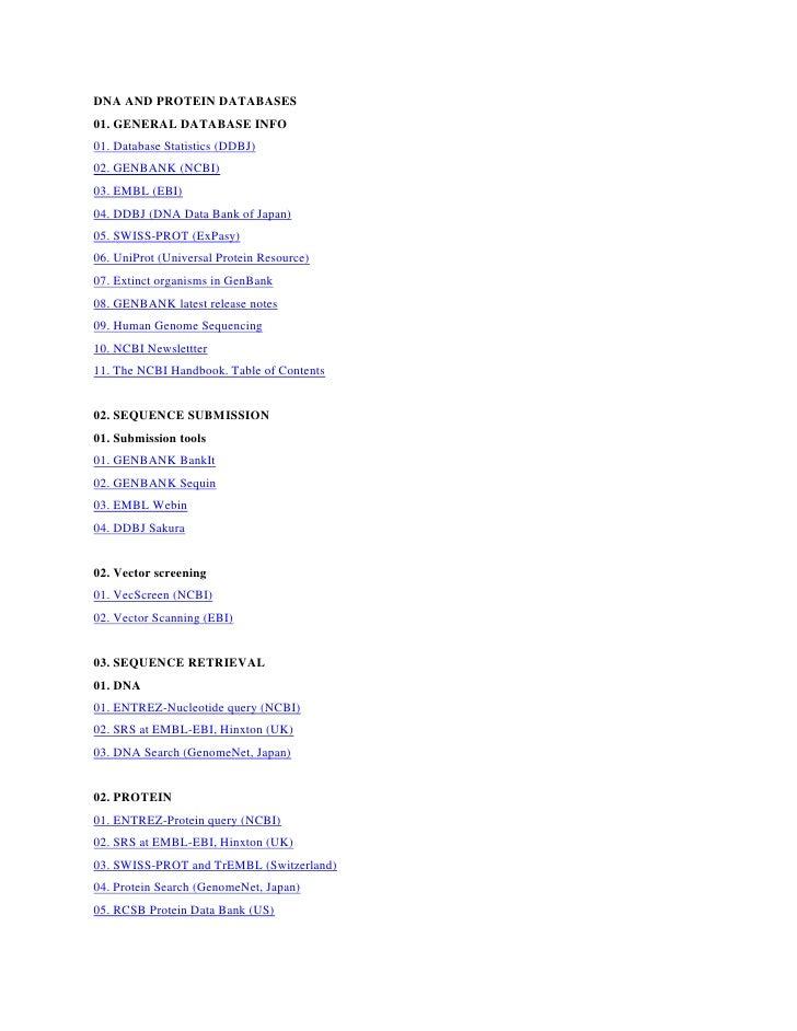 DNA AND PROTEIN DATABASES 01. GENERAL DATABASE INFO 01. Database Statistics (DDBJ) 02. GENBANK (NCBI) 03. EMBL (EBI) 04. D...