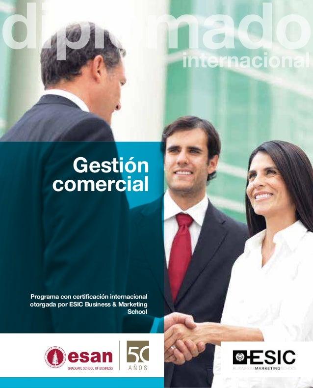 Gestión       comercialotorgada por ESIC Business & Marketing                               School