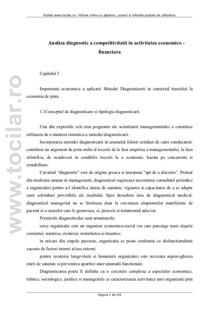 Vizitati www.tocilar.ro ! Arhiva online cu diplome, cursuri si referate postate de utilizatori.             Analiza diagno...