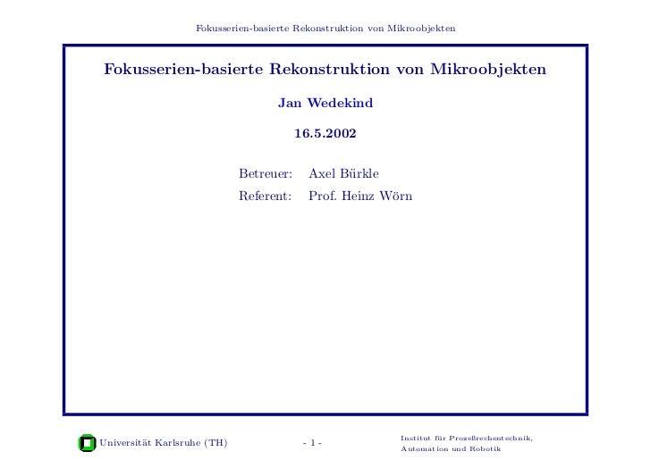 Fokusserien-basierte Rekonstruktion von MikroobjektenFokusserien-basierte Rekonstruktion von Mikroobjekten                ...
