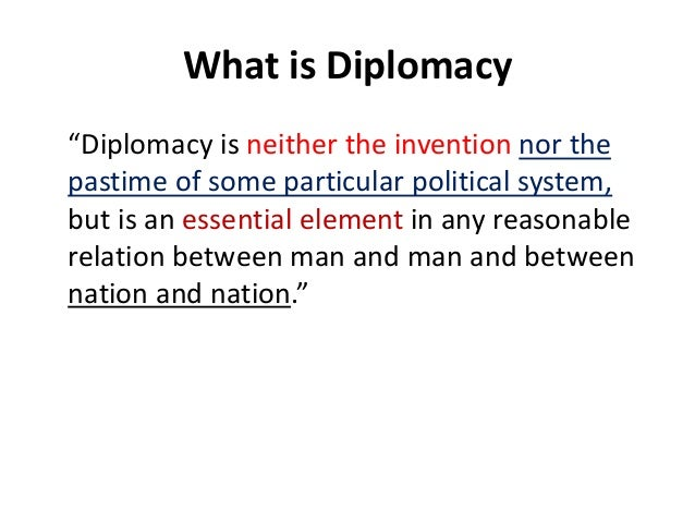 an introduction to the importance of diplomacy Read chapter summary: diplomacy for the 21st century recommends steps that  the  in recent years, the department has increasingly recognized the important.