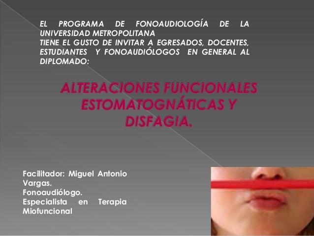 EL PROGRAMA DE FONOAUDIOLOGÍA DE LA UNIVERSIDAD METROPOLITANA TIENE EL GUSTO DE INVITAR A EGRESADOS, DOCENTES, ESTUDIANTES...