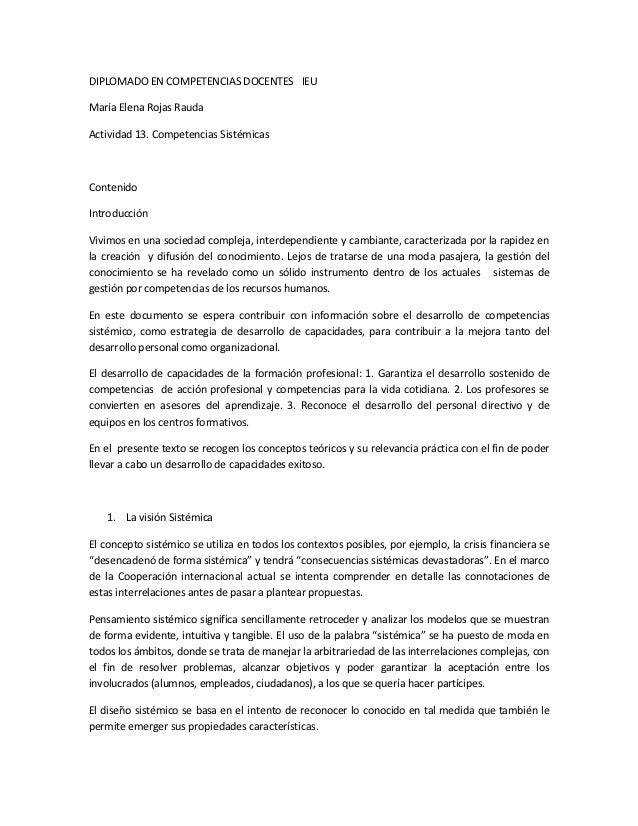 DIPLOMADO EN COMPETENCIAS DOCENTES IEUMaría Elena Rojas RaudaActividad 13. Competencias SistémicasContenidoIntroducciónViv...