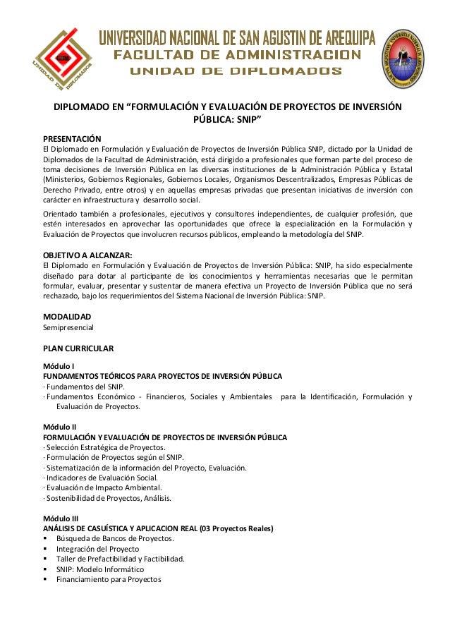 """DIPLOMADO EN """"FORMULACIÓN Y EVALUACIÓN DE PROYECTOS DE INVERSIÓN PÚBLICA: SNIP"""" PRESENTACIÓN El Diplomado en Formulación y..."""