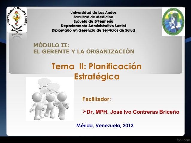Diplomado Gerencia de los Servicios de Salud. Tema: Planificación Estrategica