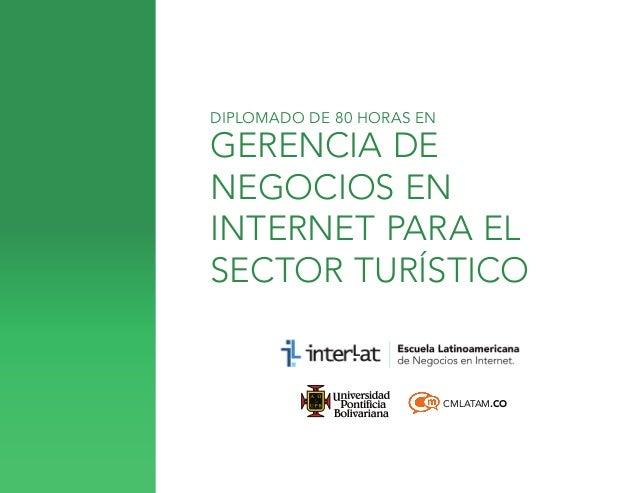 DIPLOMADO DE 80 HORAS EN  GERENCIA DE NEGOCIOS EN INTERNET PARA EL SECTOR TURÍSTICO  CMLATAM.CO