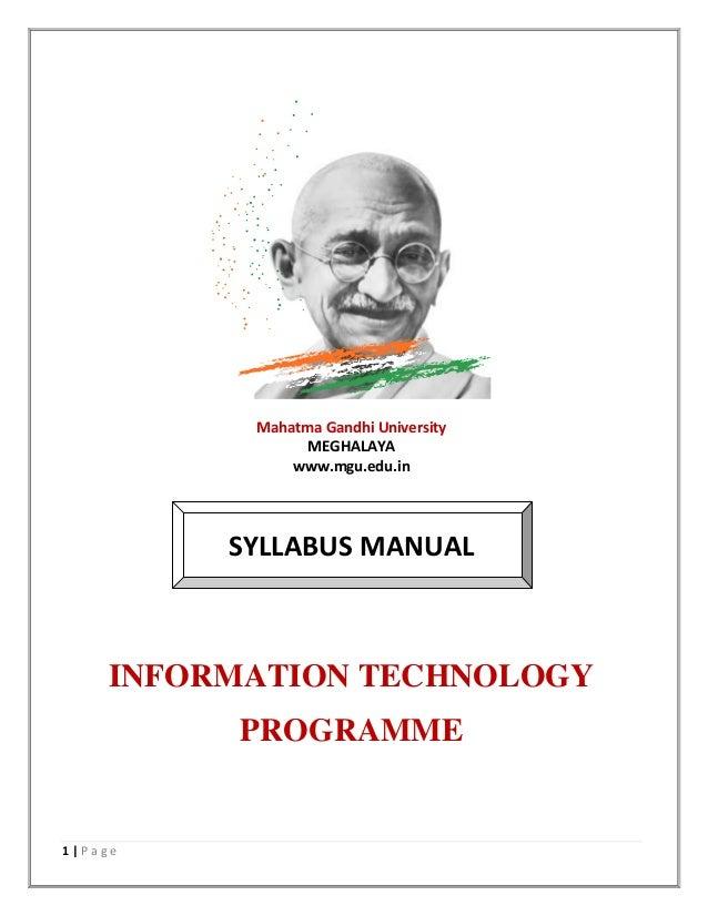 1   P a g e Mahatma Gandhi University MEGHALAYA www.mgu.edu.in SYLLABUS MANUAL INFORMATION TECHNOLOGY PROGRAMME