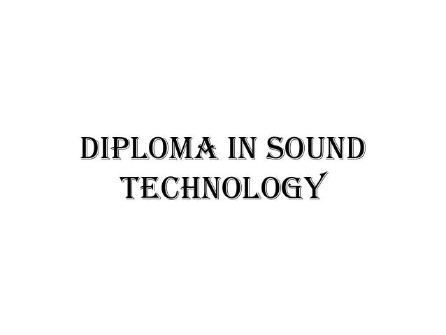 Diploma in SoundTechnology