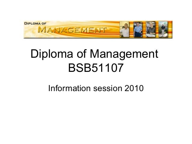 Diploma of Management BSB51107 Information session 2010