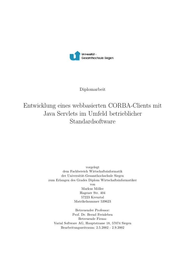 DiplomarbeitEntwicklung eines webbasierten CORBA-Clients mit       Java Servlets im Umfeld betrieblicher                 S...