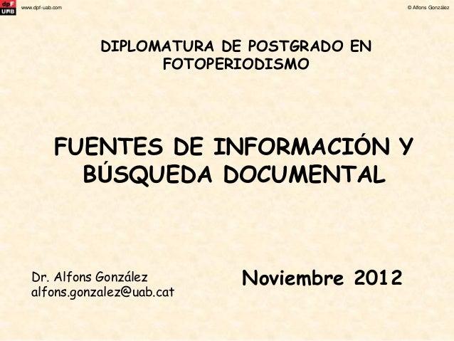 www.dpf-uab.com                                  © Alfons González                  DIPLOMATURA DE POSTGRADO EN           ...