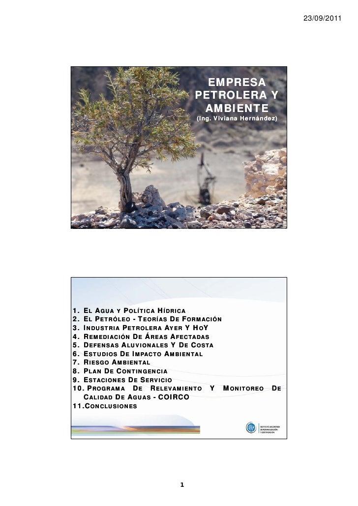 23/09/2011                            EMPRESA                          PETROLERA Y                           AMBIENTE     ...