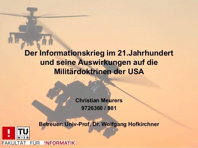 Der Informationskrieg im 21.Jahrhundert    und seine Auswirkungen auf die        Militärdoktrinen der USA                C...