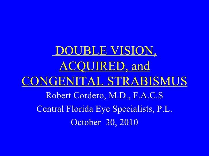 Diplopia strabismus ppt-talk_10-2010