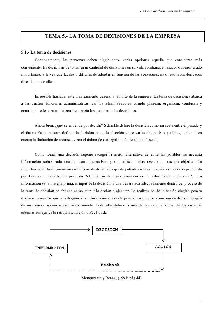La toma de decisiones en la empresa              TEMA 5.- LA TOMA DE DECISIONES DE LA EMPRESA5.1.- La toma de decisiones. ...