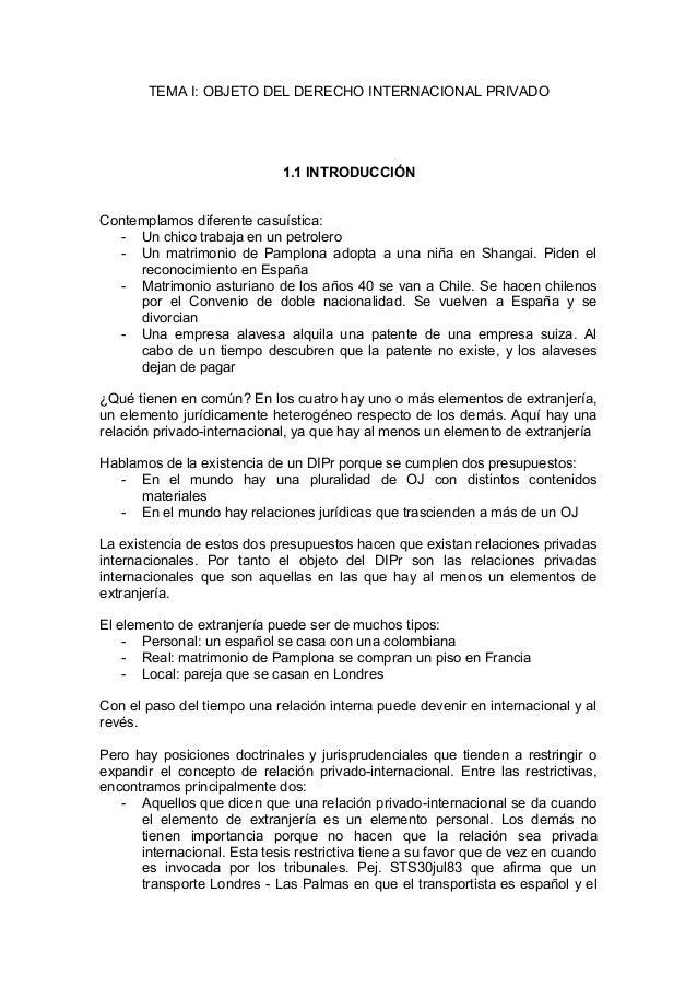 TEMA I: OBJETO DEL DERECHO INTERNACIONAL PRIVADO                             1.1 INTRODUCCIÓNContemplamos diferente casuís...