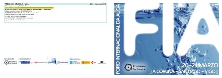 PROGRAMA DEL FORO – Vigo                                                24 de marzo de 2012Sábado, 24 de marzo, 12:00-14:0...