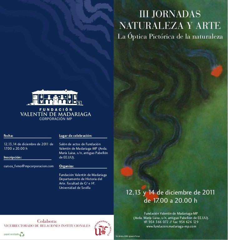 III JORNADAS                                                                           NATURALEZA Y ARTE                  ...