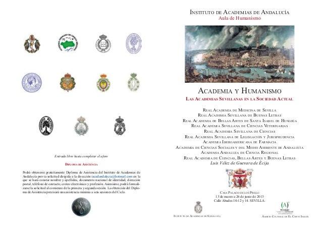 Instituto de Academias de Andalucía Ámbito Cultural de El Corte InglésInstituto de Academias de AndalucíaAula de Humanismo...