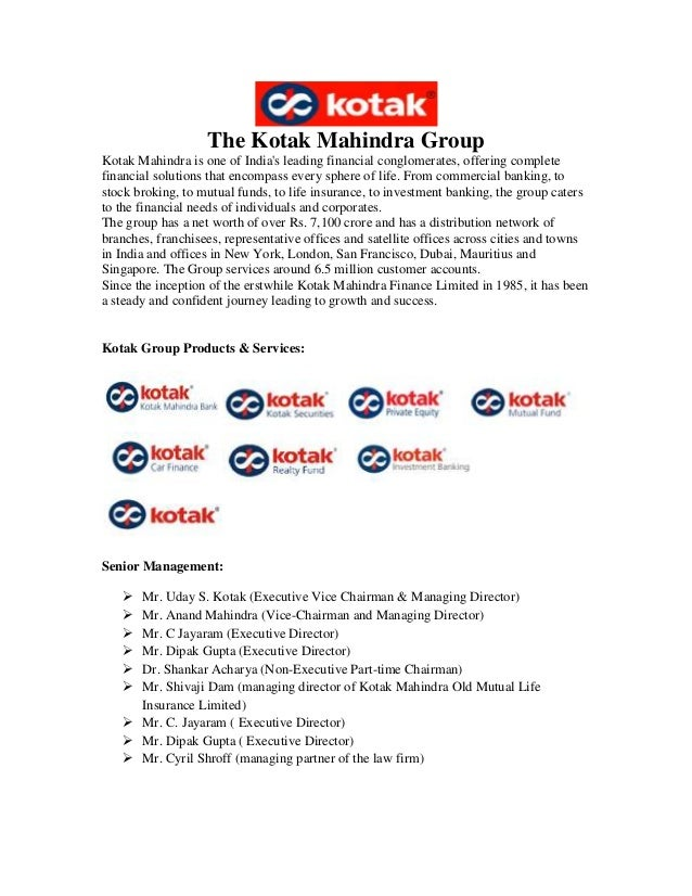 the kotak mahindra group essay Free essays project report on summer training in kotak mahindra of many minds as a group report on summer training in kotak mahindra life.