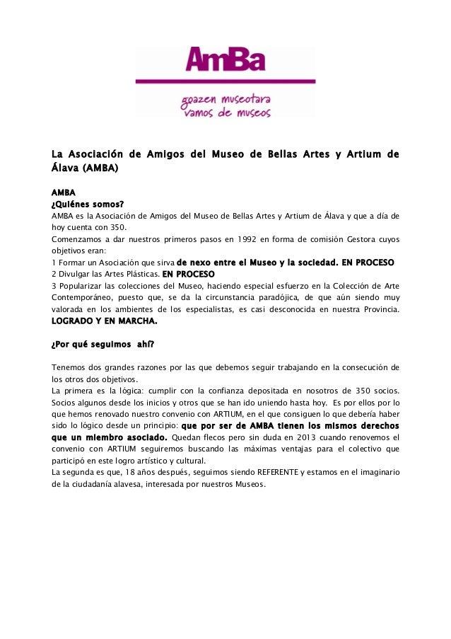 La Asociación de Amigos del Museo de Bellas Artes y Artium deÁlava (AMBA)AMBA¿Quiénes somos?AMBA es la Asociación de Amigo...