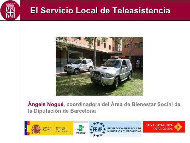 El Servicio Locald de Teleasistencia