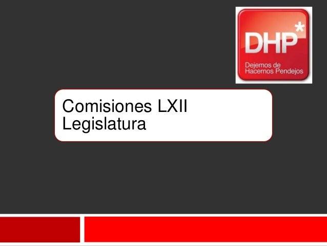 Comisiones LXIILegislatura