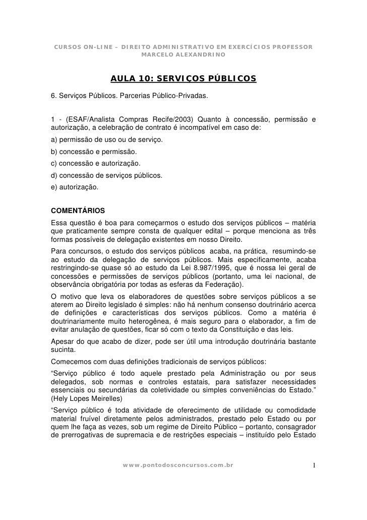 CURSOS ON-LINE – DIREITO ADMINISTRATIVO EM EXERCÍCIOS PROFESSOR                       MARCELO ALEXANDRINO                 ...
