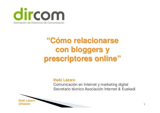Presentación para Dircom sobre bloggers y prescriptores en Internet