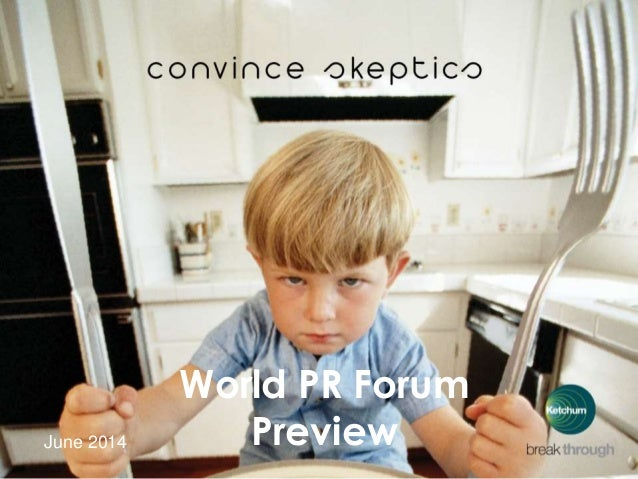 1 | 19.06.2014 June 2014 World PR Forum Preview
