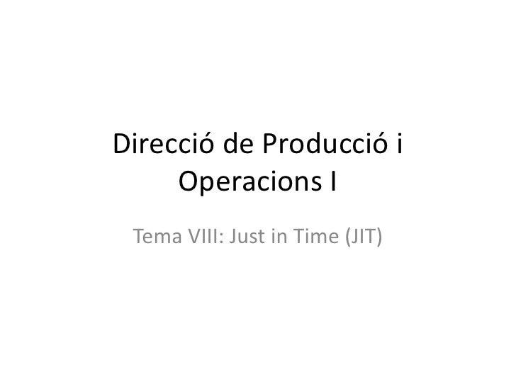 Direcció De Producció I Operacions I Tema Viii