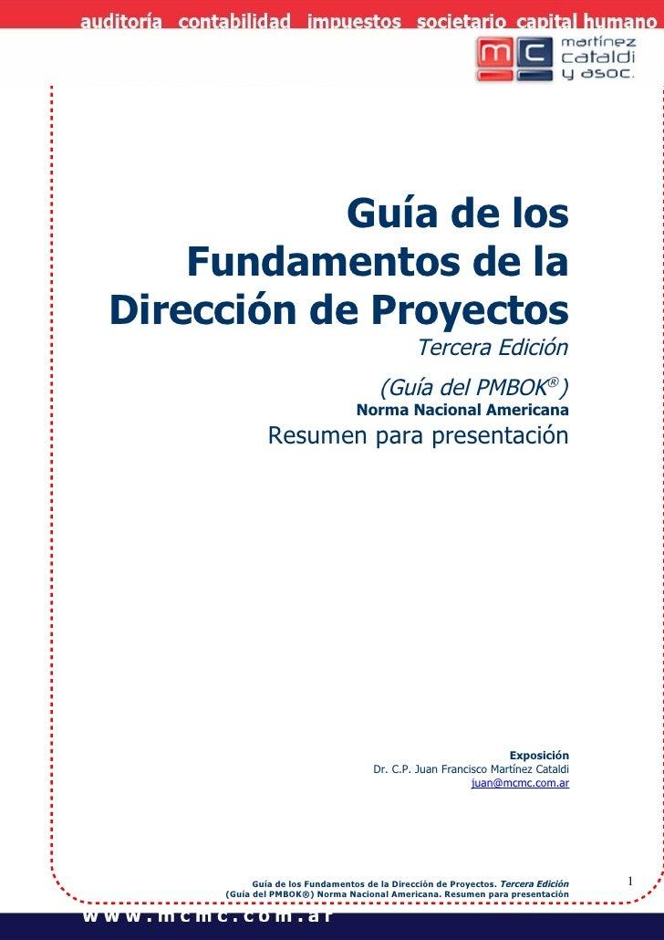 """Project Management:""""Gestión Estratégica de Estudio Profesional""""              Guía de los      Fundamentos de la  Dirección..."""