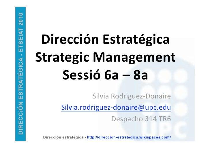 Dirección estrategica   apuntes - sessió 6a-8a