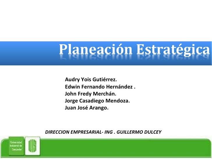 Audry Yois Gutiérrez. Edwin Fernando Hernández . John Fredy Merchán.  Jorge Casadiego Mendoza. Juan José Arango. DIRECCION...