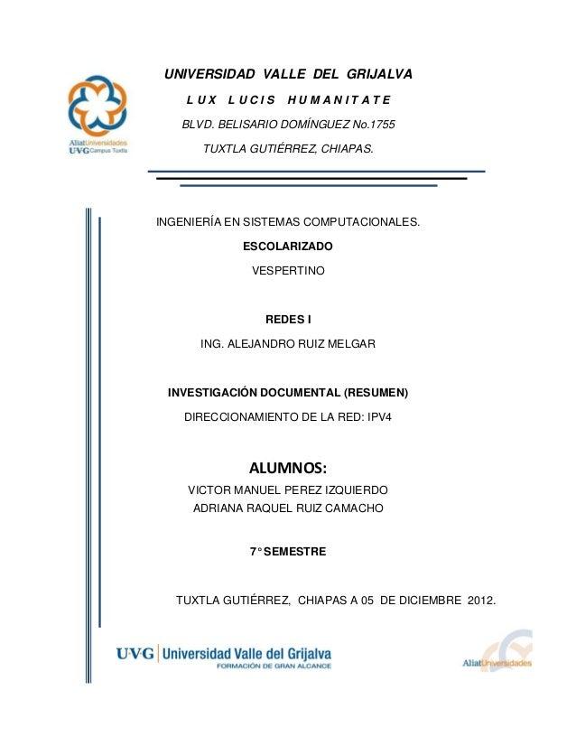 UNIVERSIDAD VALLE DEL GRIJALVA    LUX   LUCIS    HUMANITATE   BLVD. BELISARIO DOMÍNGUEZ No.1755       TUXTLA GUTIÉRREZ, CH...