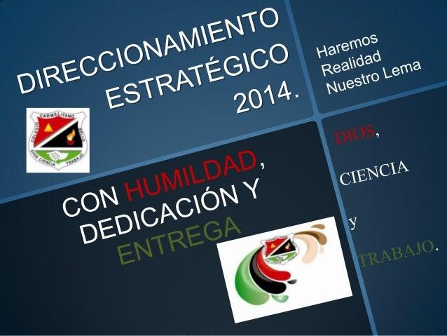 Direccionamiento estratégico 2014 presentación