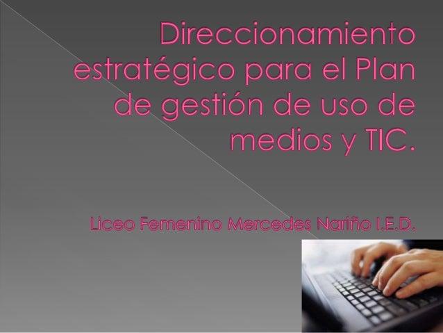    Constituir, capacitar y actualizar el equipo Liceísta de Gestión de TIC.   Construir el Plan de Gestión de ampliación...